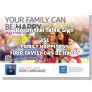 "HPHFSL-ASL - ""Your Family Can Be Happy"" - Table"