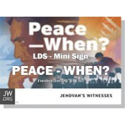 "HPPCE - ""Peace When?"" - LDS / Mini"