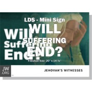"HPSFF - ""Will Suffering End?"" - LDS/Mini"