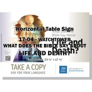 "HPWP-17.4 - 2017 Edition 4 - Watchtower - ""What Does The Bible Say About Life And Death?"" - Table"